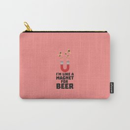 Like a Beer Magnet T-Shirt for all Ages Duq5z Carry-All Pouch