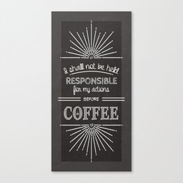 Coffee Responsibly // Vertical Canvas Print