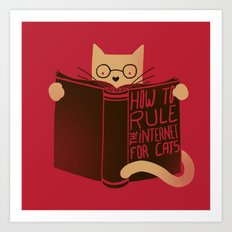 How to Rule the Internet (for cats) Art Print