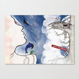 Follow the Dream Canvas Print