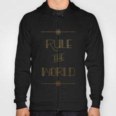 rule the world Hoody