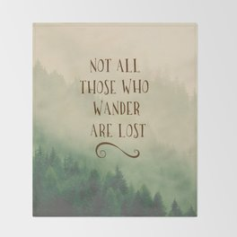 Not all those who Wander Throw Blanket