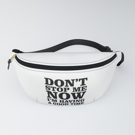 Don't Stop Fanny Pack