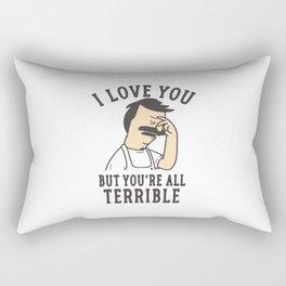 Bob's Burgers I Love You But You're All Terrible Rectangular Pillow