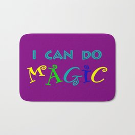 I can do magic Bath Mat