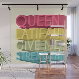 Queen Latifah Give Me Strength Wall Mural