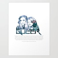 queer Art Prints featuring Queer by SeanAndOnAndOn