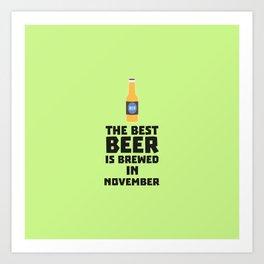 Best Beer is brewed in November T-Shirt Dk446 Art Print