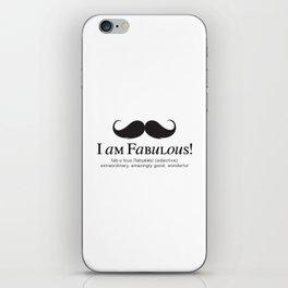 I am Fabulous! iPhone Skin