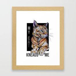 My Cat Kneads Me Framed Art Print