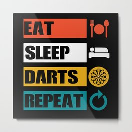 Eat Sleep Darts Repeat | Dart Gift Idea Metal Print