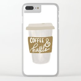 Coffee & Hustle to go Clear iPhone Case
