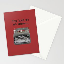 You Had Me At Whom... Stationery Cards
