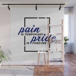 Short Pain Long Gain Pride Forever Winners Victory Wall Mural