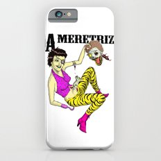 A meretriz iPhone 6s Slim Case