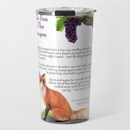 The Fox and the Grapes Travel Mug