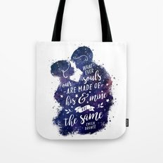 Whatever our souls Tote Bag
