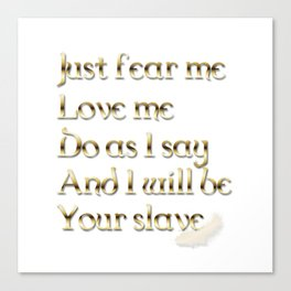 Just Fear Me (white bg) Canvas Print