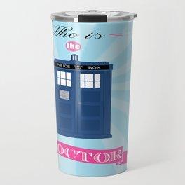 Who is the Doctor! Travel Mug