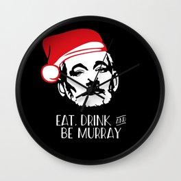EAT DRINK AND BE MURRAY Santa Hat Bill Murray Christmas Wall Clock
