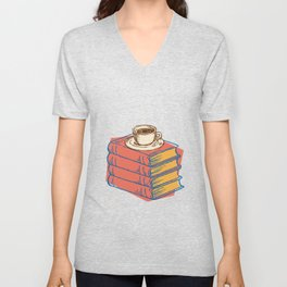 Books And Coffee Bookworms Readers Nerds Gift Unisex V-Neck