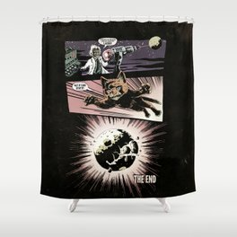 Not If I Can Stop It! Shower Curtain