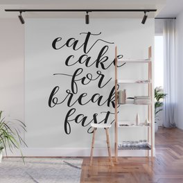CAKE POP STAND, Eat Cake For Breakfast,Kitchen Decor,Funny Print,Humorous, Food gift,Food Art Wall Mural