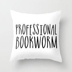Professional bookworm Throw Pillow