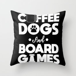 Board Games Addict Coffee Dog Lover Gift Throw Pillow