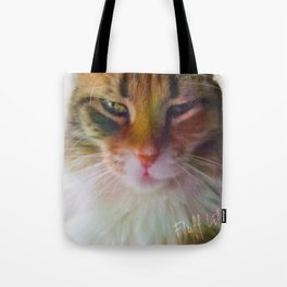 Fluff Life by Tuna Tote Bag