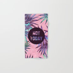 Not today - pink version Hand & Bath Towel