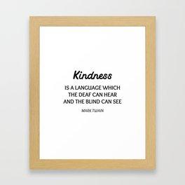 MARK TWAIN WORDS OF WISDOM ON KINDNESS Framed Art Print