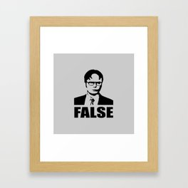 False funny saying Framed Art Print