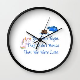 Late Unicorns Missed Noahs Ark Funny Gift Wall Clock