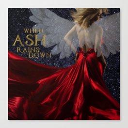 When Ash Rains Down Canvas Print