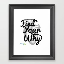 Find Your Why - Black Text Framed Art Print