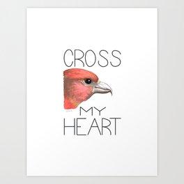 Cross My Heart (Red Crossbill) Art Print