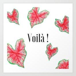 Voilà + leaves Art Print
