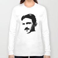 tesla Long Sleeve T-shirts featuring Nikola Tesla by Mobii