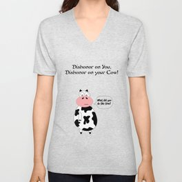 Dishonor on your cow Unisex V-Neck