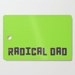 Radical Dad in 3D Cutting Board