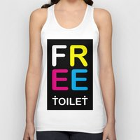 toilet Tank Tops featuring TOILET CLUB #free by Toilet Club