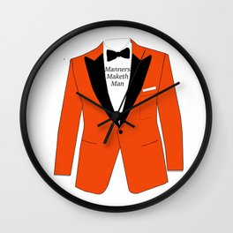 Manners maketh man Wall Clock
