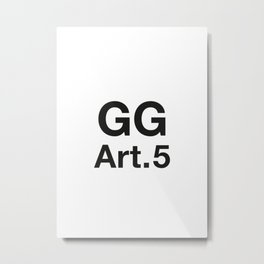 GG Art. 5 Metal Print