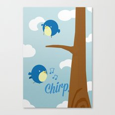 Chirp. Canvas Print