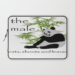 The Male Eats, Shoots and Leaves Laptop Sleeve