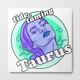 Tide-taming Taurus Metal Print