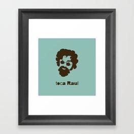Toca Raul Framed Art Print