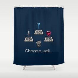 Choose well... Shower Curtain