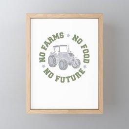 No Farms No Food No Future - No Farms No Food Framed Mini Art Print